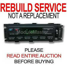 Rebuild Repair for Ford Lincoln Mercury EATC Heater AC Climate Control Module