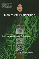 Biomedical Engineering: Bridging Medicine and Technology (Cambridge Texts in Bi