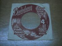 45 COMPANY RECORD SLEEVE LOT OF ONE,   BROADWAY FOUR HIT TUNES.