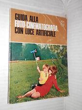 GUIDA ALLA FOTO CINEMATOGRAFIA CON LUCE ARTIFICIALE Philips 1969 libro tecnica