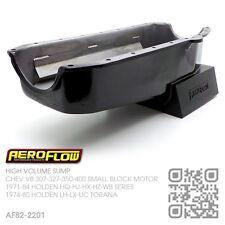 AEROFLOW 6.5L HIGH VOLUME SUMP CHEV V8 307-327-350 MOTOR HOLDEN LH-LX-UC TORANA
