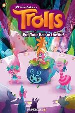 Trolls Graphic Novels: Put Your Hair in the Air! by Dave Scheidt (2017,...