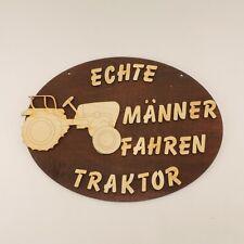 tolles Türschild, Echte Männer fahren Traktor, Holz Weihnachtsgeschenk