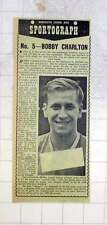 1959 Bobby Charlton, Wonder Boy Of The Youth Team, Rising To The Top