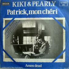 """7"""" 1976 KULT IN VG+ ! KIKI & PEARLY : Patrick mon cheri"""