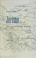 Jérôme, 60° latitude nord - Maurice BEDEL - ex sur Hollande n°294/600 - 1929