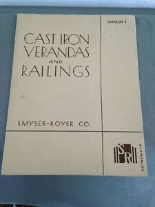 Early Catalog Smyser-Royer Co. Cast Iron Verandas & Railings--Free Ship