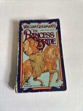 The Princess Bride by William Goldman Paperback 1992