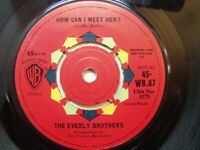 """Everly Brothers – How Can I Meet Her 1962 7"""" Warner Bros WB 67"""
