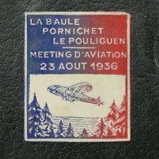 TIMBRES FRANCE : MEETING D'AVIATION LA BAULE PORNICHET 23 AOUT 1936(*) NSG