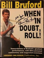 'When In Doubt, Roll!' Drum Instructional Book, Signed by Bill Bruford!