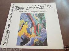 Tony Langen, du 4 mai au 2 septembre 1985/ Musée des Beaux-Arts de Mulhouse