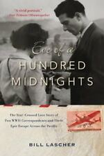 Eve of a Hundred Midnights: The Star-Crossed Love Story of Two WWII Corresponde