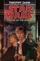 Star Wars: Vision of the Future: by Timothy Zahn...