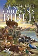 Complete Illustrated Children's Bible by J. Emmerson-Hicks, Harvest House Publishers (Hardback, 2014)