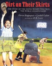 Dirt on Their Skirts: The Story of the Young Women who Won the World Championshi