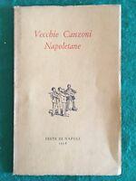 Vecchie canzoni napoletane. Esposizione di copertine illustrate