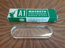 Macbeth Corning A1 High Pressure Gauge Glass New