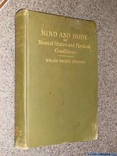 Mind And Body: Or Mental States And Physical Conditions Atkinson, William Walke