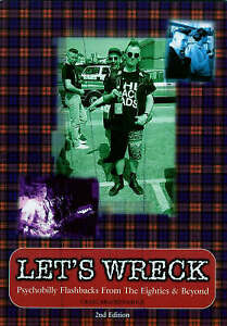 LET'S WRECK Book - Psychobilly Flashbacks from The 1980s and beyond - NEW