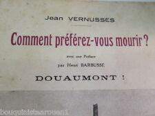Comment préférez vous mourir ? Douaumont Vernusses Barbusse 1933