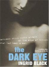THE DARK EYE By INGRID BLACK