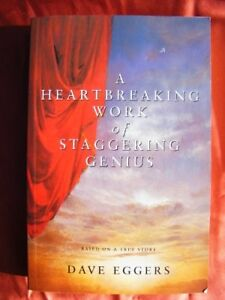 A HEARTBREAKING WORK OF STAGGERING GENIUS.-Dave Eggers