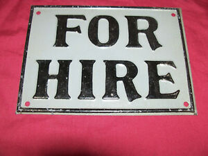 """Vintage Embossed 7"""" """"For Hire"""" Tin Sign Truck Car Equipment Old Ad Advertising"""
