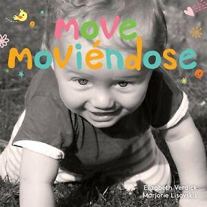 Move / Moviendose (Happy Healthy Baby) (Spanish) Board book