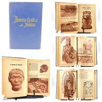 1952 Historia Grafica de Mexico, Volumen I y II, E. Prehispanica y Nueva España