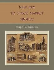New Key to Stock Market Profits by Joseph E. Granville (2010, Paperback)