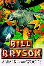 A Walk in the Woods by Bill Bryson (Hardback, 1997)
