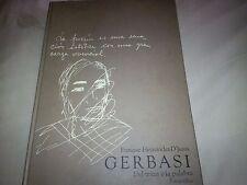Gerbasi: Del Trazo a La Palabra : Fotografias by Vicente Gerbasi, Enrique...