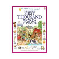 The Usborne First Thousand Words in Japanese by Heather Amery, Stephen Cartwr...
