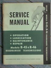 Original Vintage 1957 Fuller Models R-45, R-46, Roadranger Transmissions Manual