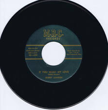 BOBBY LAWSON - IF YOU WANT MY LOVE / BABY DON'T BE THAT WAY - WILD ROCKABILLY