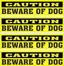 LOT OF 4 GLOSSY STICKERS, CAUTION BEWARE OF DOG, FOR INDOOR OR OUTDOOR USE