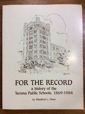 History of Tacoma Public Schools 1869-1984 WASHINGTON WA District PHOTOS Pierce