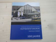 Hauptbahnhof Karlsruhe 100 Jahre Verkehrskreuz im Südwesten Karlsruher Bahn Hbf.