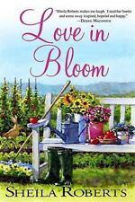 Love in Bloom, Roberts, Sheila, Good Book