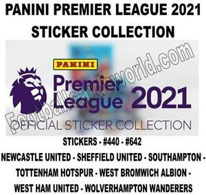PANINI PREMIER LEAGUE 2021 STICKERS - #440 - #642 (Newcastle United - Wolves)