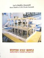 Let's Build a Sawmill,  Western Scale Models book P-8