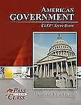 American Government CLEP Test Study Guide - PassYourClass by PassYourClass