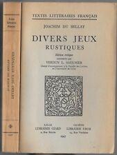 DIVERS JEUX RUSTIQUES de JOACHIM DU BELLAY Recueil poèmes Saulnier Verdun 1947