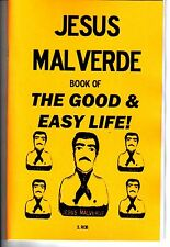 JESUS MALVERDE BOOK OF THE GOOD AND EASY LIFE S. Rob occult magick