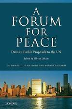 A Forum for Peace: Daisaku Ikeda's Proposals to the UN, , New Book