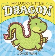 My Lucky Little Dragon by Joyce Wan (2014, Board Book)