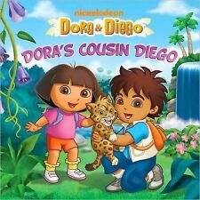 Dora's Cousin Diego (Dora & Diego) by , Good Book