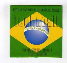CD SINGLE (NEW) FOOTBALL BRASIL BRASIL BRASIL TECHNOSIL TETRA CAMPEAO