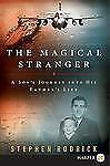 The Magical Stranger LP: A Son's Journey Into His Father's Life
